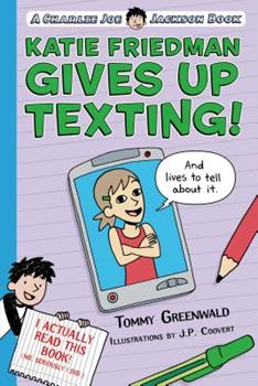 Katie Friedman Gives Up Texting! 1250110971 Book Cover