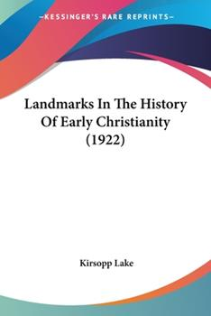 Paperback Landmarks in the History of Early Christianity Book
