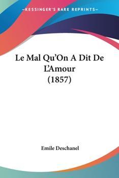 Paperback Le Mal Qu'on a Dit de L'Amour Book