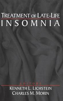 Hardcover Treatment of Late-Life Insomnia Book