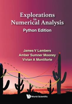 Paperback Explorations in Numerical Analysis: Python Edition Book