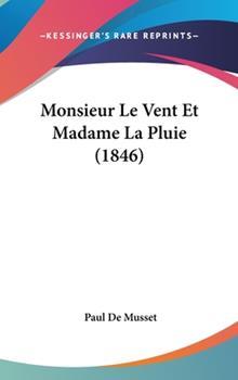 Hardcover Monsieur le Vent et Madame la Pluie Book