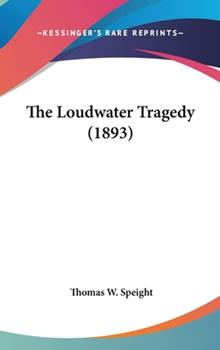 Hardcover The Loudwater Tragedy Book