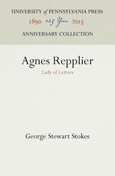 Hardcover Agnes Repplier: Lady of Letters Book