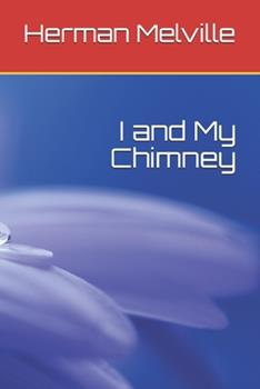 Paperback I and My Chimney Book