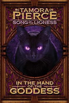 In the Hand of the Goddess - Book #2 of the Song of the Lioness