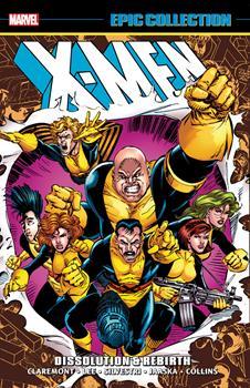 X-Men Epic Collection Vol. 17: Dissolution & Rebirth - Book  of the Uncanny X-Men 1963-2011