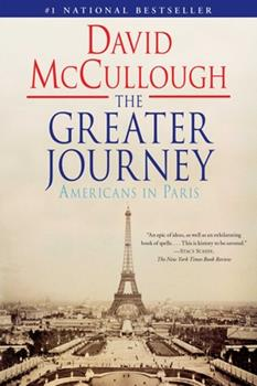 Paperback The Greater Journey : Americans in Paris Book