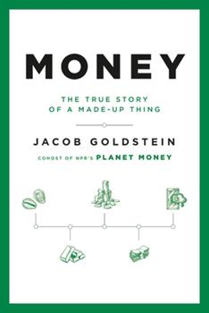 Hardcover Money : The True Story of a Made-Up Thing Book
