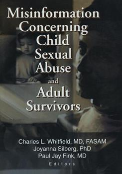 Misinformation Concerning Child Sexual Abuse and Adult Survivors 0789019019 Book Cover