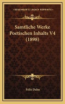Hardcover Samtliche Werke Poetischen Inhalts V4 (1898) Book