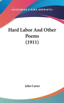 Hardcover Hard Labor and Other Poems Book