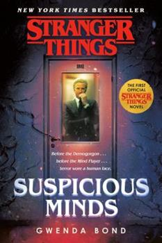 Suspicious Minds - Book #1 of the Stranger Things
