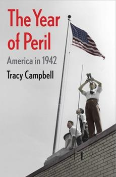 Hardcover The Year of Peril : America In 1942 Book