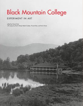 Black Mountain College: Experiment in Art 0262112795 Book Cover