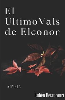 Paperback El ?ltimo Vals de Eleonor [Spanish] Book