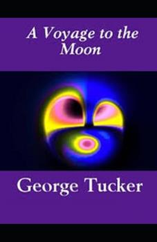 Paperback A Voyage to the Moon Illustrated Book
