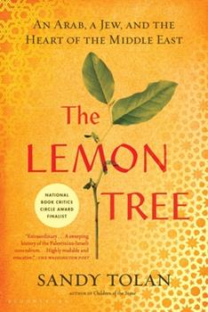 Paperback The Lemon Tree : An Arab, a Jew, and the Heart of the Middle East Book