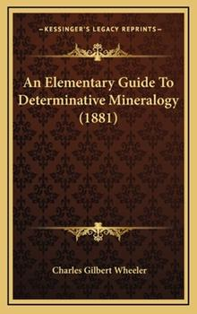 Hardcover An Elementary Guide to Determinative Mineralogy Book
