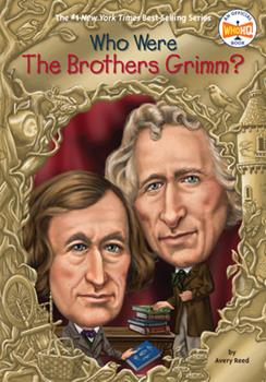 Who Were the Brothers Grimm? - Book  of the Who Was/Is...?