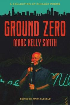 Paperback Ground Zero: A Collection of Chicago Poems Book