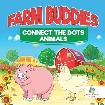 Paperback Farm Buddies Connect the Dots Animals Book