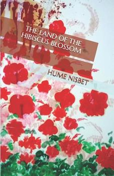 Paperback The Land of the Hibiscus Blossom Book
