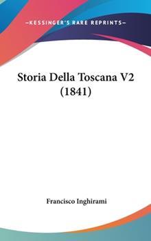 Hardcover Storia Della Toscana V2 Book