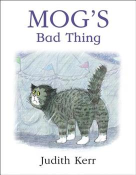 Mog's Bad Thing 0001983857 Book Cover