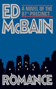 Romance - Book #47 of the 87th Precinct