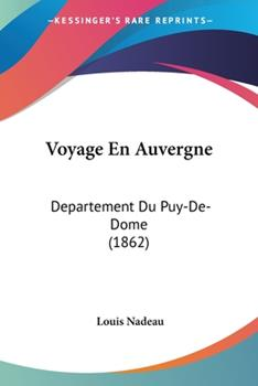 Paperback Voyage en Auvergne : Departement du Puy-de-Dome (1862) Book