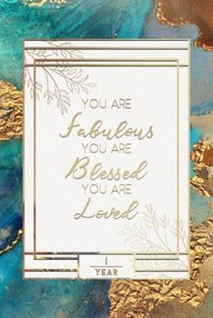 Paperback 1st Birthday Journal : Lined Journal / Notebook - 1st Birthday Gift for Women - Fun and Practical Alternative to a Card - Impactful 1 Years Old Wishes - You Are Fabulous Blessed and Loved Blue Gold Theme Book