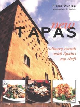 New Tapas: Culinary Travels With Spains Top Chefs 1571458611 Book Cover