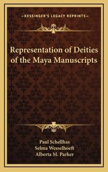 Hardcover Representation of Deities of the Maya Manuscripts Book