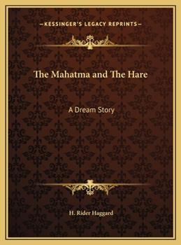 Hardcover The Mahatma and the Hare : A Dream Story Book