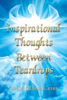 Paperback Inspirational Thoughts Between Teardrops Book