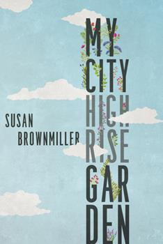 My City Highrise Garden 0813588898 Book Cover