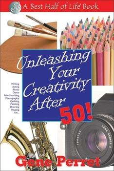 Paperback Unleashing Your Creativity After 50! Book