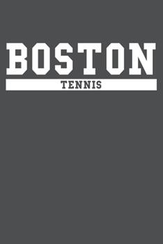 Paperback Boston Tennis: American Campus Sport Lined Journal Notebook Book