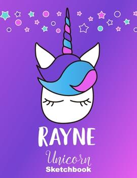 Paperback Rayne Sketchbook : Cute Unicorn Personalized First Name Sketch Book for Drawing, Sketching, Journaling, Doodling and Making Notes. Pink and Trendy, Fun and Fantasy Stars Custom Cover for Women, Girls, Adults, Kids, Teens, Children. Hobby Activity Diary Book
