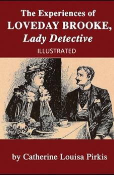 Paperback The Experiences of Loveday Brooke, Lady Detective Illustrated Book