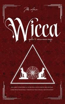 Hardcover Wicca Spells & Wicca moon magic Book