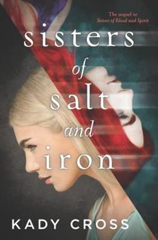 Sisters of Salt and Iron 0373211767 Book Cover