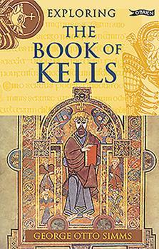 Paperback Exploring the Book of Kells Book