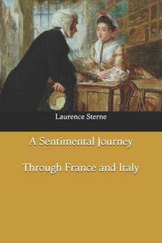 Paperback A Sentimental Journey Through France and Italy Book