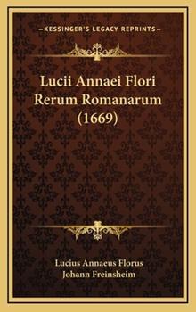 Hardcover Lucii Annaei Flori Rerum Romanarum Book