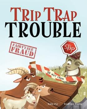 Paperback Trip Trap Trouble: A story about the Three Billy Goats Gruff and gratitude Book