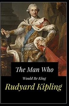 Paperback The Man Who Would be King Illustrated Book