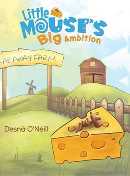 Hardcover Little Mouse's Big Ambition Book
