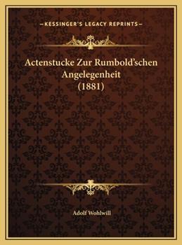 Hardcover Actenstucke Zur Rumbold'schen Angelegenheit Book